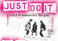 Feature-length cinema documentary, 'Just Do It' lifts the lid on UK climate activism and the daring troublemakers who have crossed the line to become modern day outlaws.